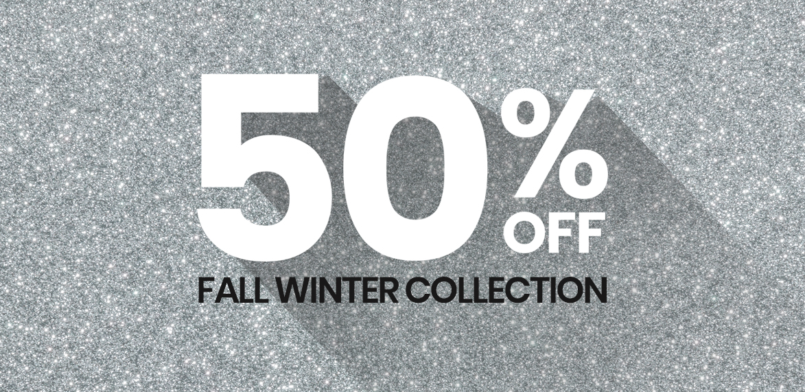 50% off fall winter collection