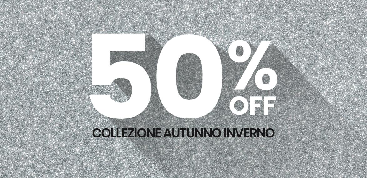 50% off collezione autunno inverno